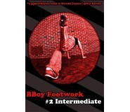 BBoy Footwork 2 - Intermediate DVD
