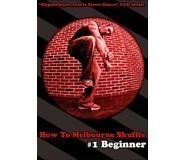 How To Melbourne Shuffle 1 - Beginner DVD