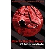 How To Heel Toe Dance 2 - Intermediate DVD