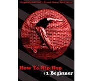 How To Hip Hop 1 - Beginner DVD