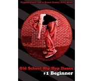 Old School Hip Hop Dance 1 - Beginner DVD